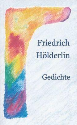 Friedrich Hölderlin von Achilles,  Andrea, Hölderlin,  Friedrich