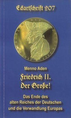 Friedrich II. Der Große! von Aden,  Menno