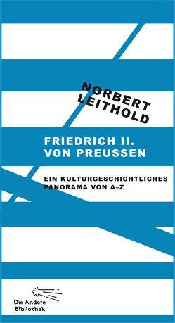 Friedrich II. von Preußen von Leithold,  Norbert