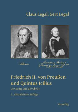 Friedrich II. von Preußen und Quintus Icilius von Legal,  Claus, Legal,  Gert