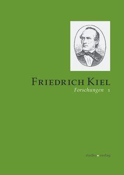 Friedrich-Kiel-Forschungen 1 von Pfeil,  Peter, Schenk,  Dietmar