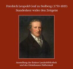 Friedrich Leopold Graf zu Stolberg (1750-1819) : Standesherr wider den Zeitgeist. von Baudach,  Frank, Hempel,  Dirk, Pott,  Ute