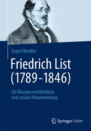 Friedrich List (1789-1846) von Wendler,  Eugen
