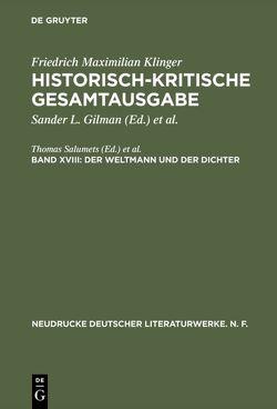 Historisch-kritische Gesamtausgabe / Der Weltmann und der Dichter von Gilman,  Sander L., Salumets,  Thomas