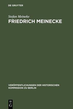 Friedrich Meinecke von Meineke,  Stefan