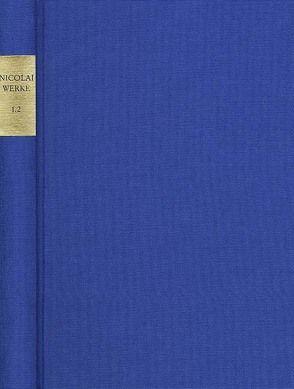 Friedrich Nicolai: Sämtliche Werke – Briefe – Dokumente / Reihe I: Werke. Band I,1.2: Literarische Schriften I von Falk,  Rainer, Gombocz,  István, Nicolai,  Friedrich, Roloff,  Hans-Gert, Weber,  Jutta