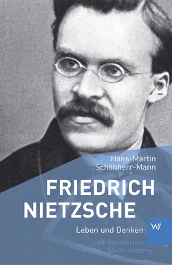 Friedrich Nietzsche von Schönherr-Mann,  Hans-Martin