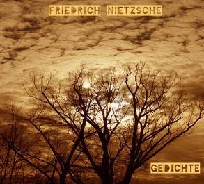 """Friedrich Nietzsche: """"Gedichte"""" von Frieden,  Friedrich"""