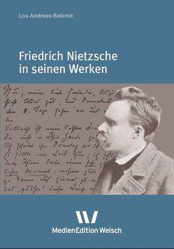 Friedrich Nietzsche in seinen Werken von Andreas-Salomé,  Lou