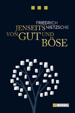 Friedrich Nietzsche: Jenseits von Gut und Böse von Nietzsche,  Friedrich