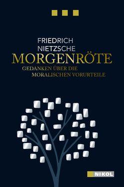 Friedrich Nietzsche: Morgenröte von Nietzsche,  Friedrich