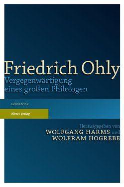 Friedrich Ohly von Harms,  Wolfgang, Hogrebe,  Wolfram
