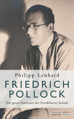 Friedrich Pollock von Lenhard,  Philipp