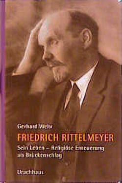 Friedrich Rittelmeyer. Sein Leben von Wehr,  Gerhard