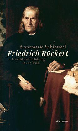 Friedrich Rückert von Kreutner,  Rudolf, Schimmel,  Annemarie