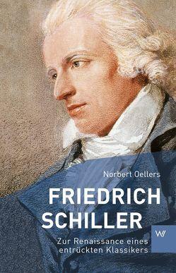 Friedrich Schiller von Oellers,  Norbert