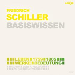 Friedrich Schiller – Basiswissen von Petzold,  Bert Alexander, Terhart,  Franjo, Wagner,  René