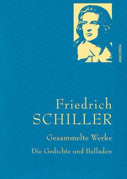 Friedrich Schiller – Gesammelte Werke von Schiller,  Friedrich