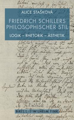 Friedrich Schillers philosophischer Stil von Stašková,  Alice