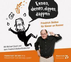 Friedrich Stoltze für Kinner und Kenner von Quast,  Michael