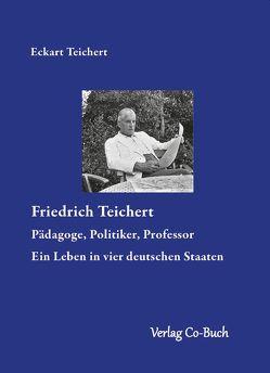 Friedrich Teichert von Eckart,  Teichert