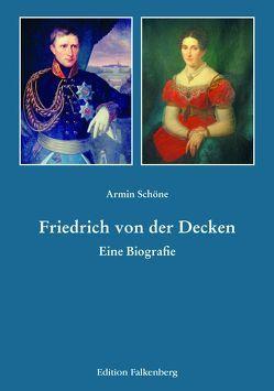 Friedrich von der Decken von Schöne,  Armin