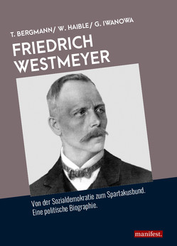 Friedrich Westmeyer von Bergmann,  Theodor, Haible,  Wolfgang, Iwanowa,  Galina