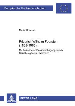 Friedrich Wilhelm Foerster (1869-1966) von Hoschek,  Maria