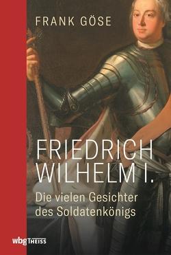 Friedrich Wilhelm I. von Göse,  Frank