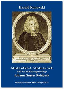 Friedrich Wilhelm I., Friedrich der Große und der Aufklärungstheologe Johann Gustav Reinbeck von Kunowski,  Harald