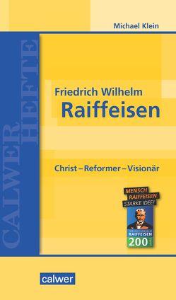 Friedrich Wilhelm Raiffeisen von Klein,  Michael