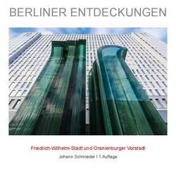 Friedrich-Wilhelm-Stadt mit Oranienburger Vorstadt von Schmieder,  Johann