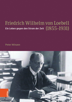 Friedrich Wilhelm von Loebell (1855-1931) von Winzen,  Peter