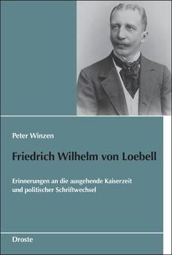 Friedrich Wilhelm von Loebell von Winzen,  Peter