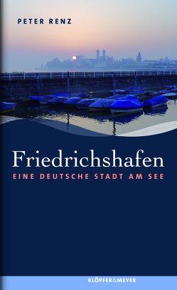 Friedrichshafen von Renz,  Peter
