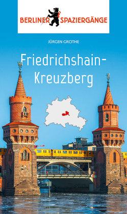 Friedrichshain-Kreuzberg von Grothe,  Jürgen