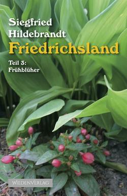 Friedrichsland von Hildebrandt,  Siegfried