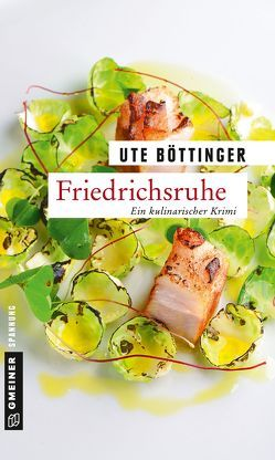 Friedrichsruhe von Böttinger,  Ute