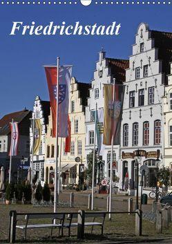 Friedrichstadt (Wandkalender 2019 DIN A3 hoch) von Lindert-Rottke,  Antje