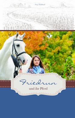 Friedrun und ihr Pferd von Wienbruch,  Anny