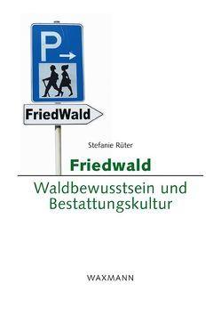 Friedwald von Rüter,  Stefanie