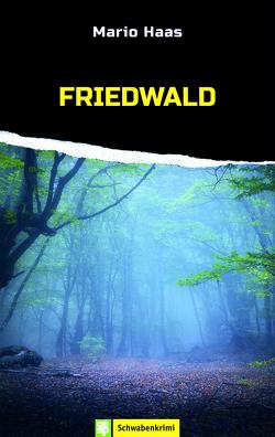 Friedwald von Haas,  Mario