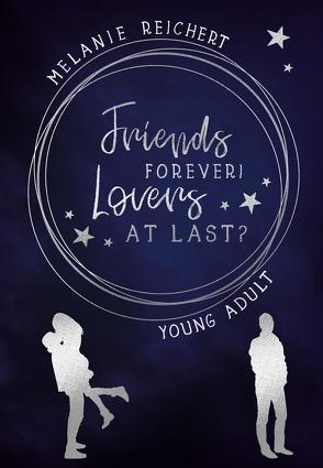 Friends forever! Lovers at last? von Reichert,  Melanie