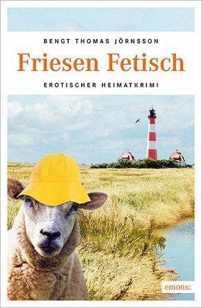 Friesen Fetisch von Jörnsson,  Bengt Thomas