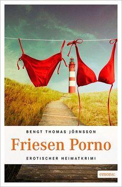 Friesen Porno von Jörnsson,  Bengt Thomas