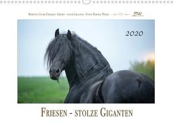 Friesen – stolze Giganten (Wandkalender 2020 DIN A3 quer) von Wrede,  Martina