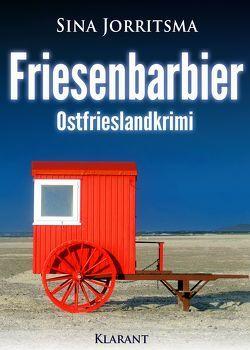Friesenbarbier. Ostfrieslandkrimi von Jorritsma,  Sina