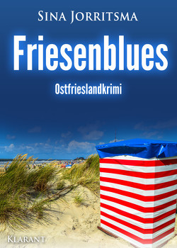 Friesenblues. Ostfrieslandkrimi von Jorritsma,  Sina