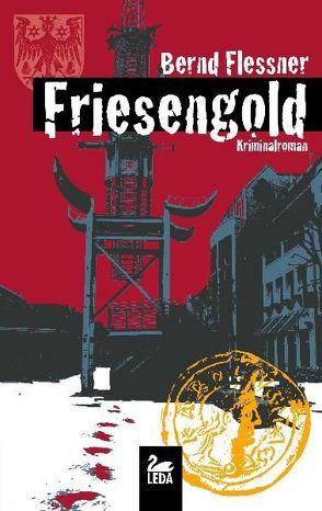 Friesengold von Flessner,  Bernd