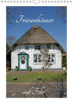 Friesenhäuser auf Föhr (Wandkalender 2019 DIN A4 hoch) von Fornal,  Martina